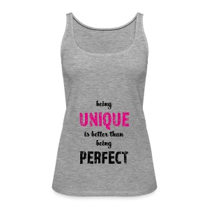 being UNIQUE - Frauen Premium Tank Top