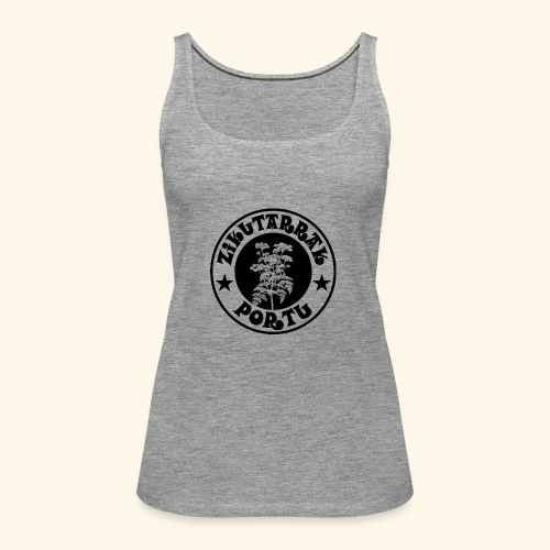 ZIKUTARRAK KOADRILA - Camiseta de tirantes premium mujer