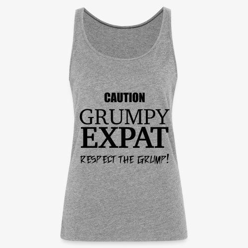 Caution - Respect the Grump - Women's Premium Tank Top