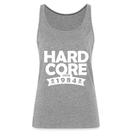 hard core since 1984 - Frauen Premium Tank Top