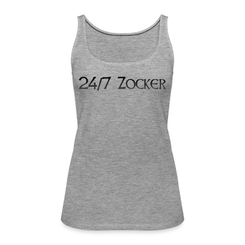24/7 Zocker - Frauen Premium Tank Top