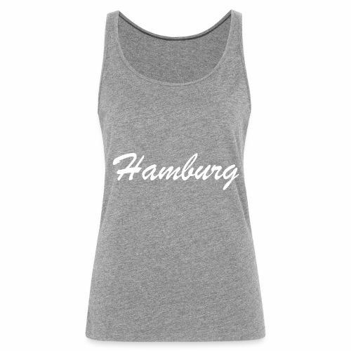 Hamburg eine der schönsten deutschen Städte - Frauen Premium Tank Top