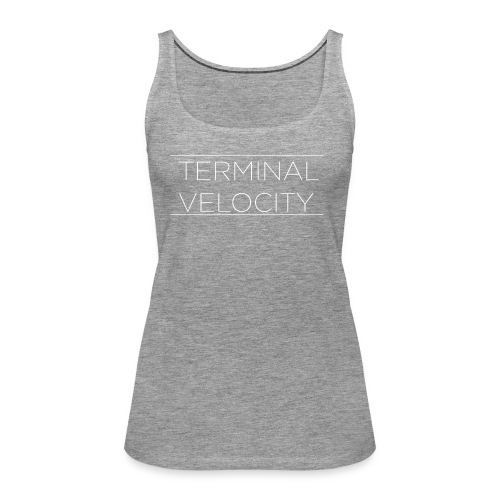 TERMINAL VELOCITY WHITE TRAMLINES - Women's Premium Tank Top