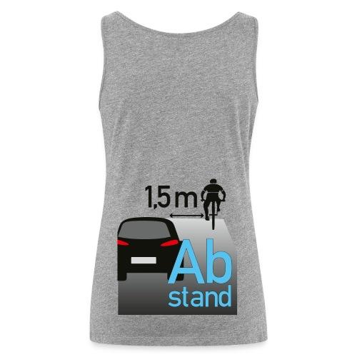 Auto zu Radfahrer - Abstand halten mind. 1,5m - Frauen Premium Tank Top