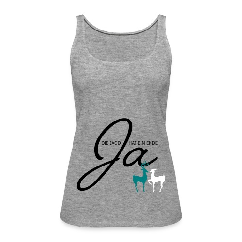 Der Jäger heiratet! - Frauen Premium Tank Top