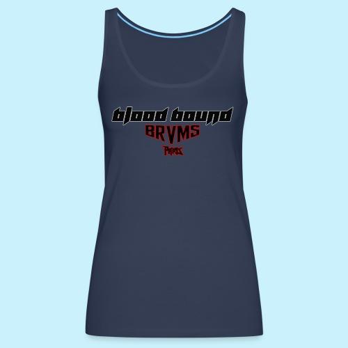 Blood Bound - BRVMS - Paris - Débardeur Premium Femme