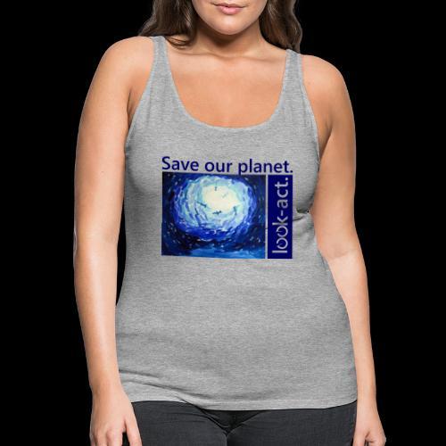 Save our planet. Unterwasserwelt. - Frauen Premium Tank Top