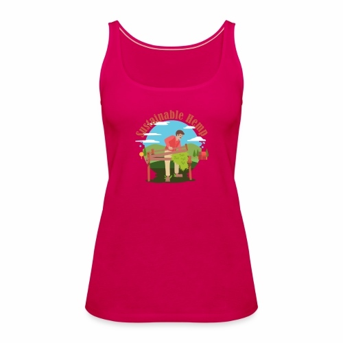 Cáñamo Sustentable en Inglés (Sustainable Hemp) - Camiseta de tirantes premium mujer