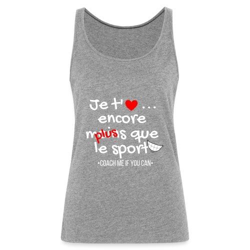 Saint valentin - Débardeur Premium Femme