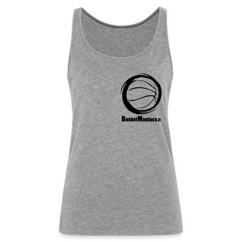 Basket Maniacs - Canotta premium da donna