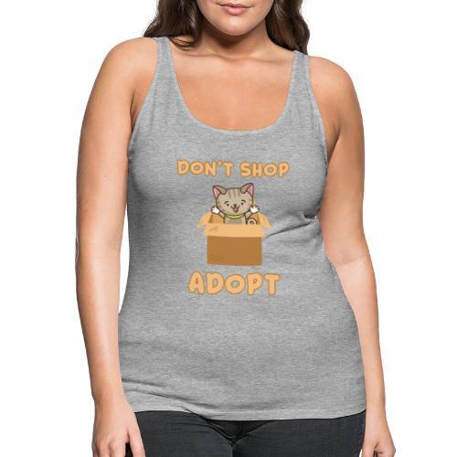 ADOBT DONT SHOP - Adoptieren statt kaufen - Frauen Premium Tank Top