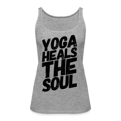 yoga heals the soul - Vrouwen Premium tank top