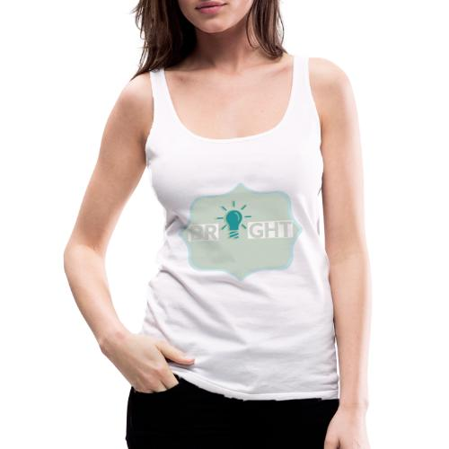 bright - Women's Premium Tank Top