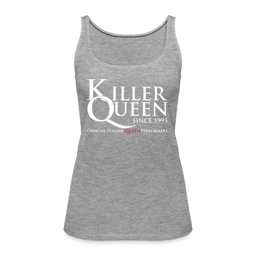 Killer Queen Italia - Canotta premium da donna