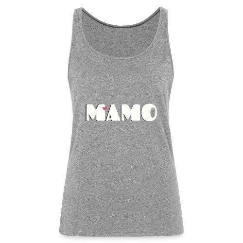 MAMO - Canotta premium da donna