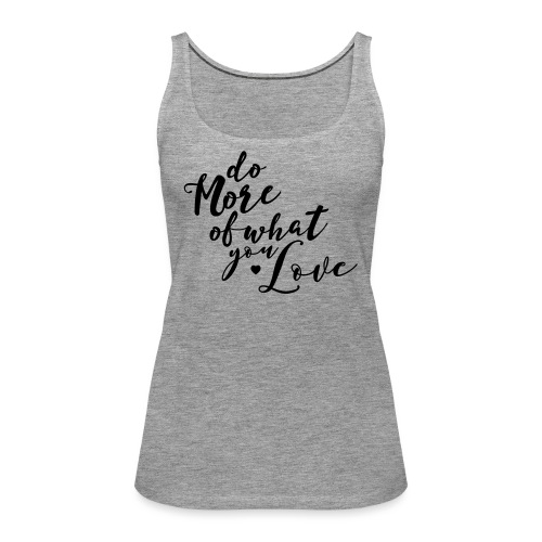 do more - Women's Premium Tank Top