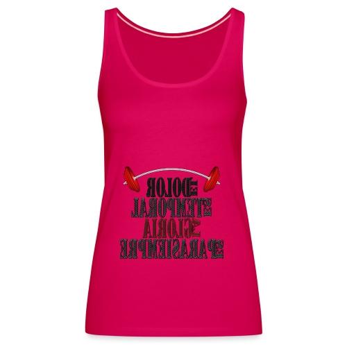 Para el Espejo: GYM - DOLOR TEMPORAL - Camiseta de tirantes premium mujer