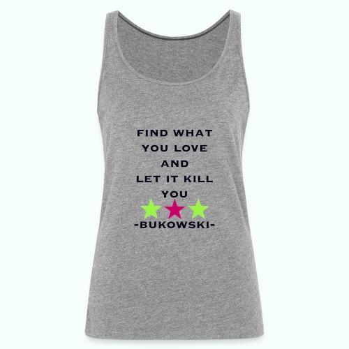 bukowski - Women's Premium Tank Top