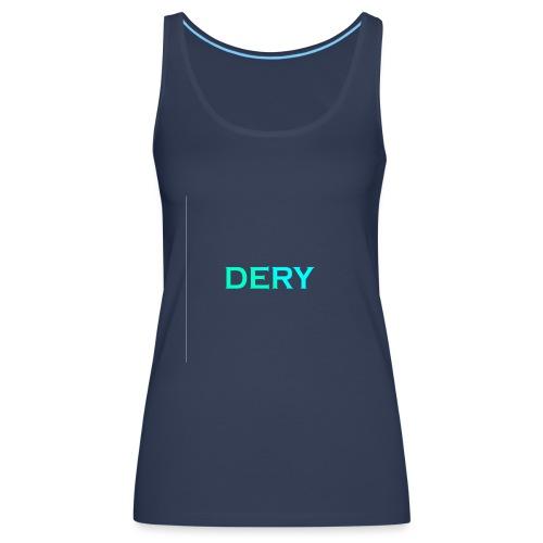 DERY - Frauen Premium Tank Top