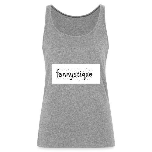 fannystique - Débardeur Premium Femme