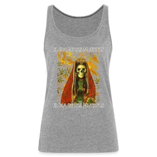 El Dia De Los Muertos Skeleton Design - Women's Premium Tank Top