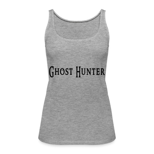 Ghost Hunter - Frauen Premium Tank Top