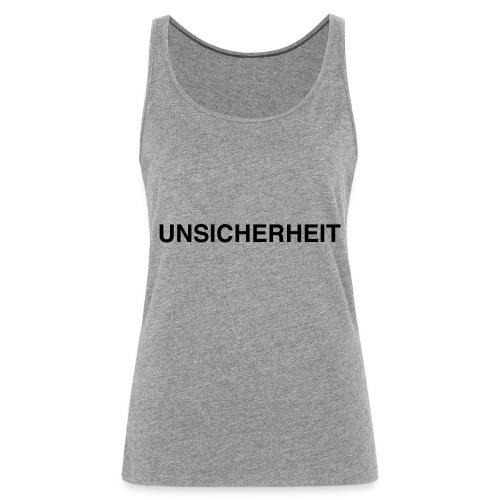 UNSICHERHEIT t-shirt (gelb auf schwarz) - Frauen Premium Tank Top