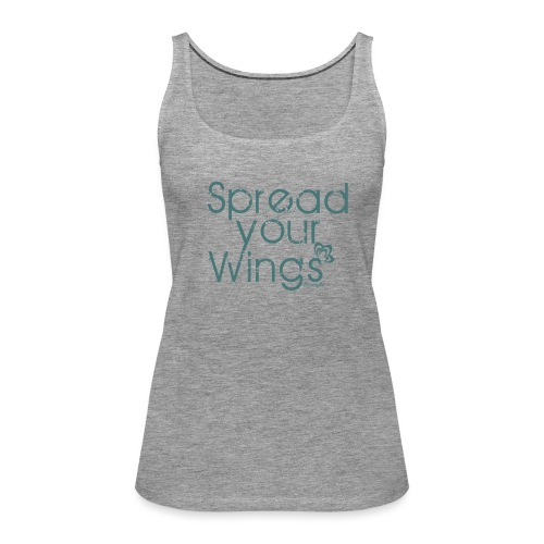 Spread Your Wings - Women's Premium Tank Top