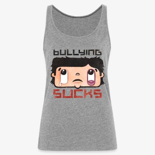Bullying sucks - Naisten premium hihaton toppi