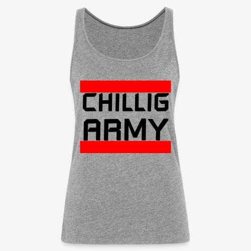 Chillig Army - Frauen Premium Tank Top