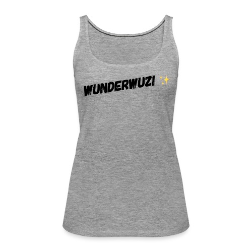 WUNDERWUZI - Frauen Premium Tank Top