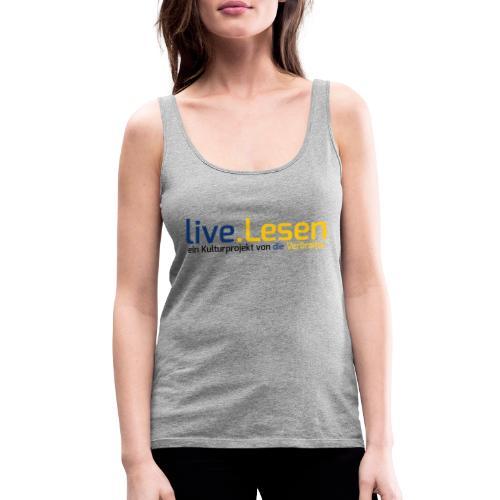 live.Lesen Logo - Frauen Premium Tank Top