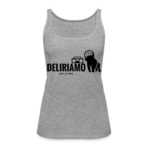 DELIRIAMO CLOTHING (GdM01) - Canotta premium da donna