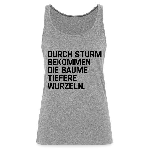 Tiefere Wurzeln (Spruch) - Frauen Premium Tank Top