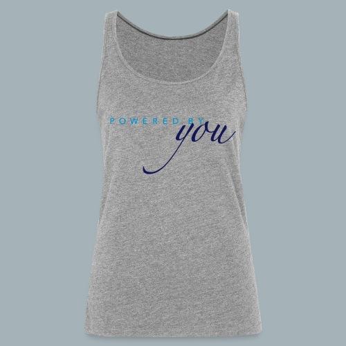 Powered By You Basketbal Shirt - Vrouwen Premium tank top