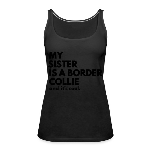 MSB_TEE_SISTER - Débardeur Premium Femme