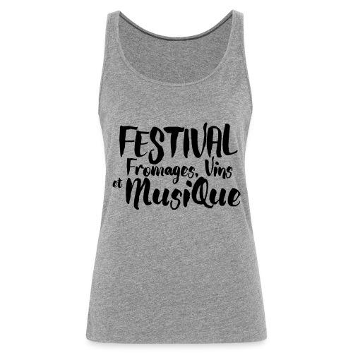 Festival Fromages, Vins et Musique - Débardeur Premium Femme