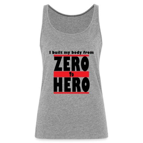 Zero To Hero - Naisten premium hihaton toppi