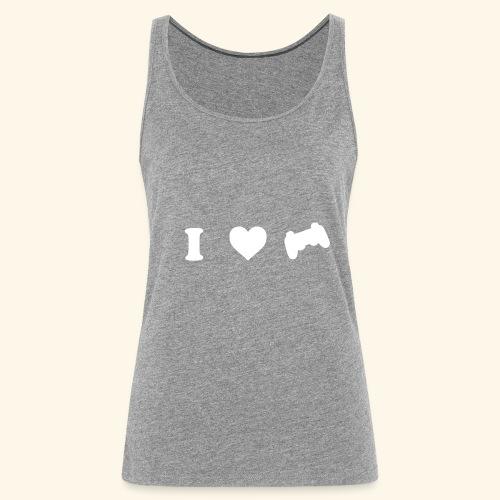 I love videogames - Camiseta de tirantes premium mujer