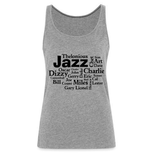 Jazz Greats - Frauen Premium Tank Top