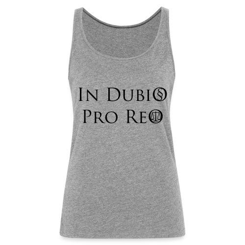 In Dubio pro Reo - Frauen Premium Tank Top