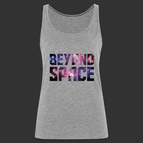 Beyond Space - Débardeur Premium Femme