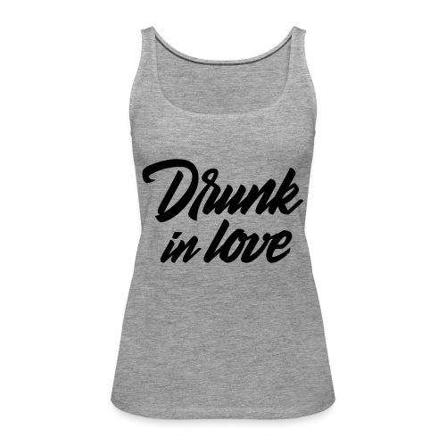Bachelorparty - Drunk in love - Vrouwen Premium tank top