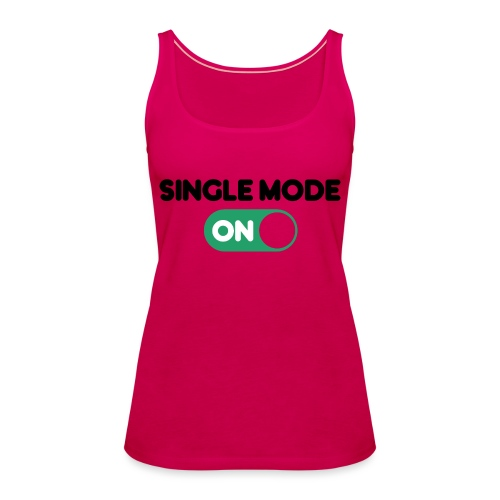 single mode ON - Canotta premium da donna
