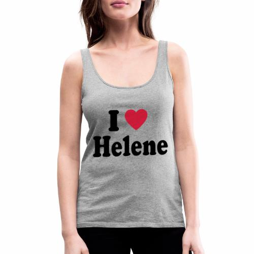 I love Helene - Frauen Premium Tank Top