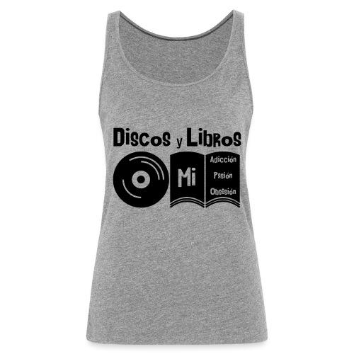 Discos y Libros - Camiseta de tirantes premium mujer