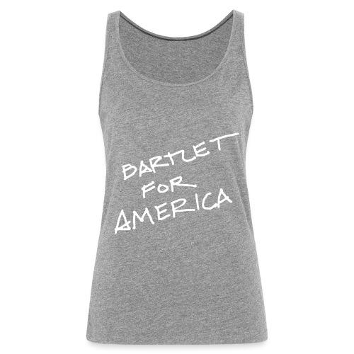 Bartlet For America - Women's Premium Tank Top