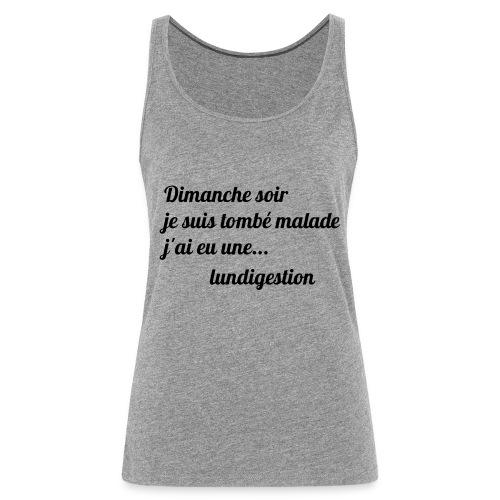La lundigestion - Débardeur Premium Femme