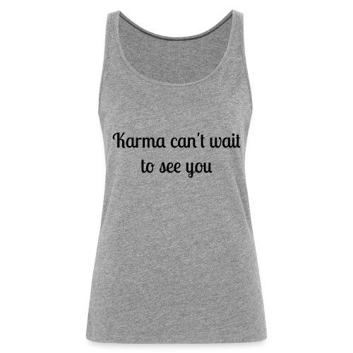 Karma - Frauen Premium Tank Top