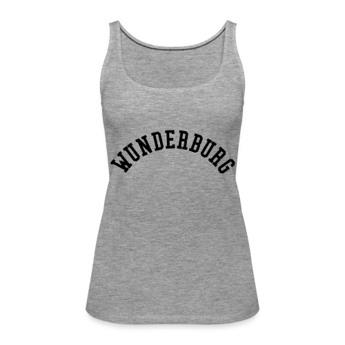 Wunderburg - Frauen Premium Tank Top